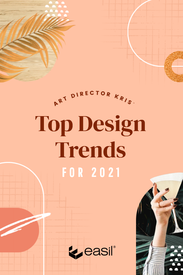 Graphic design trends predicted for 2021 Pinterest graphic