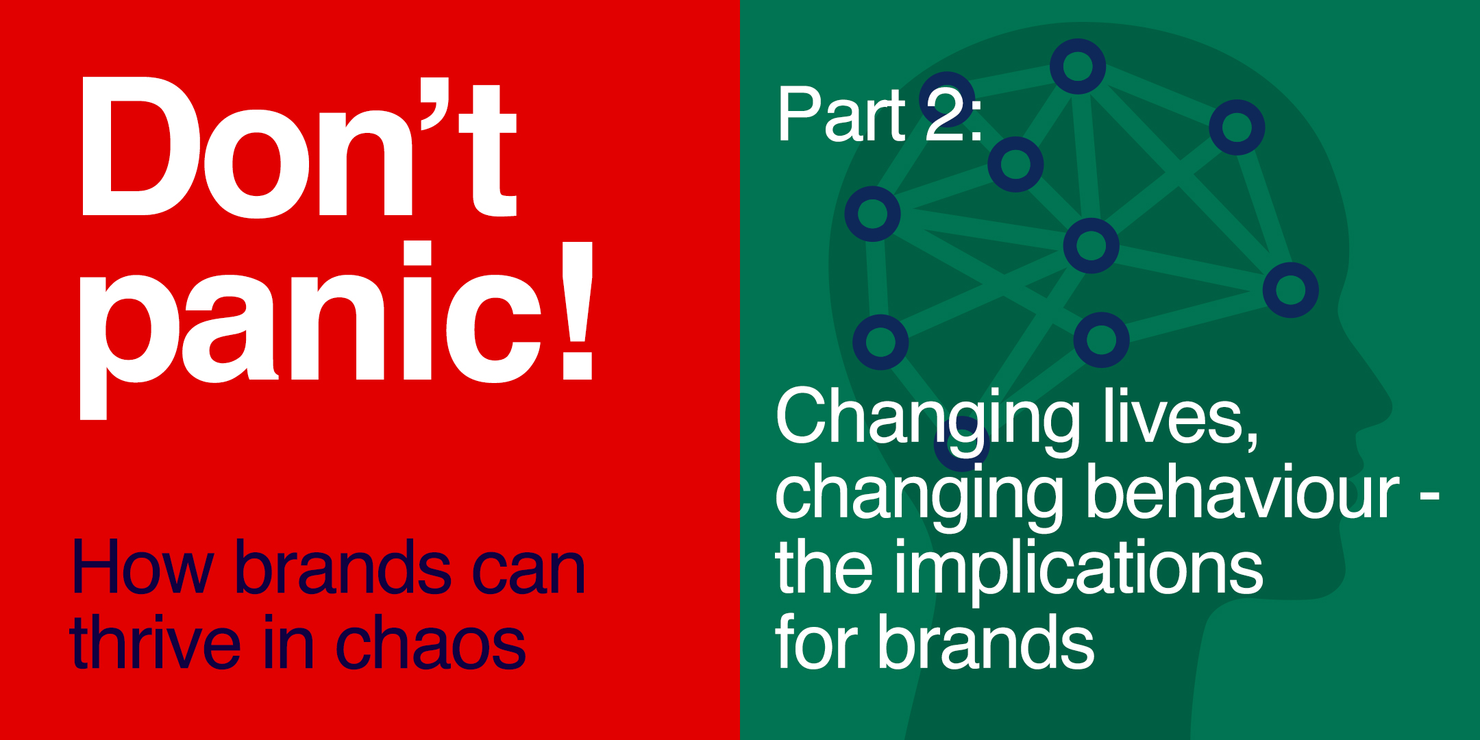 Webinar: DON'T PANIC! How Brands Can Thrive in Chaos (Part 2)